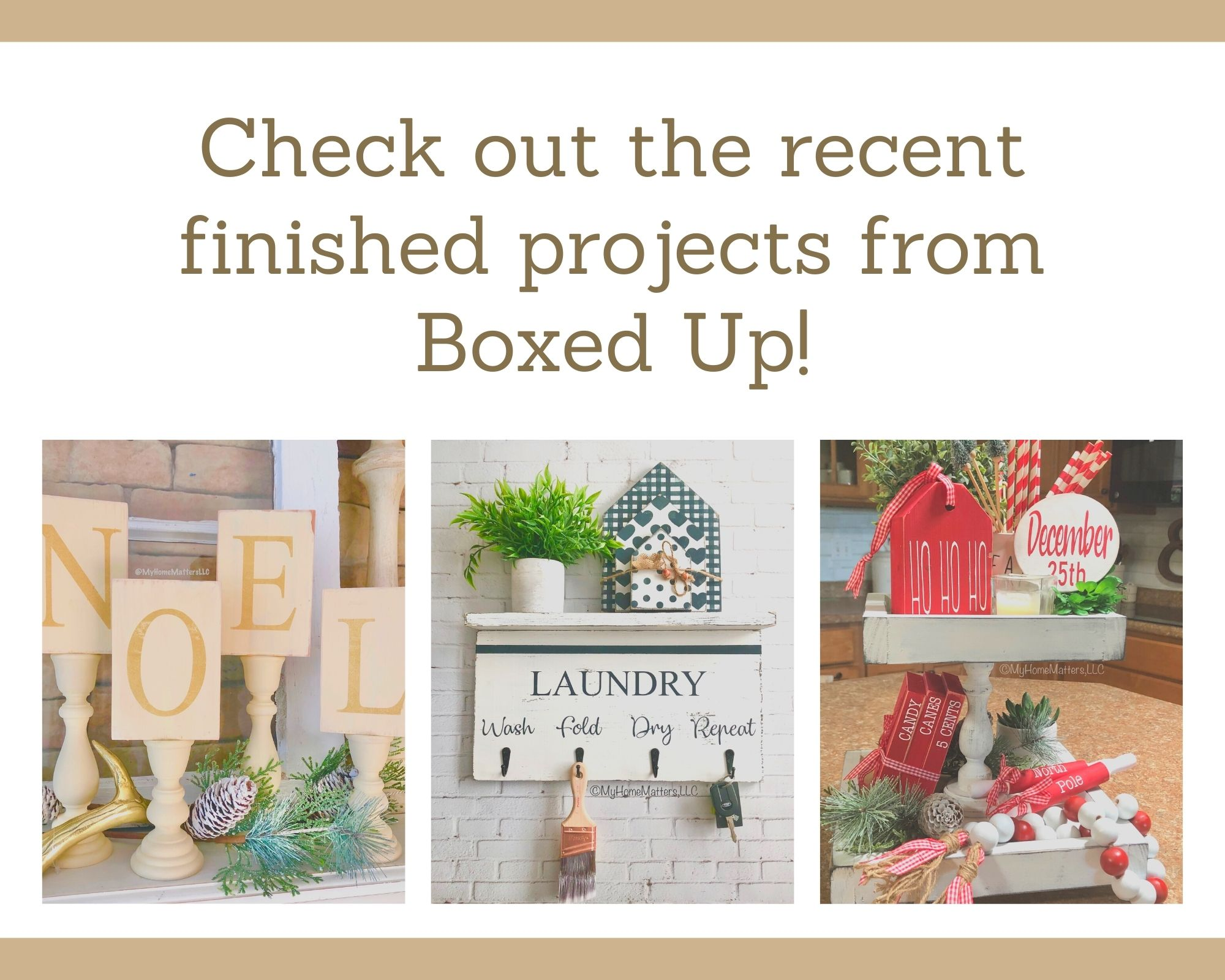 Check out the recent finished projects from Boxed Up!